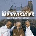 IMPROVISATIES ST. LAURENSKERK ROTTERDAM - MANS/MARION/KNEVEL - 8716114180928