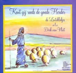 KENT GIJ REEDS DE GOEDE HERDER - LENTEKLOKJES, KINDERKOOR DE - 8716114902124