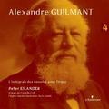 ALEXANDRE GUILMANT DEEL 4 - EILANDER, PETER - 8716758004567