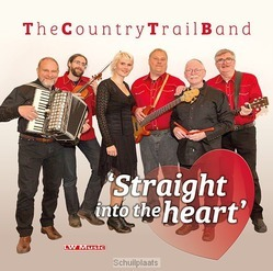 STRAIGHT INTO THE HEART - COUNTRY TRAIL BAND E.A. - 8716758006714