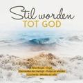 STIL WORDEN TOT GOD 3 - BURGER,PETER & LUCA GENTA - 8716758006820