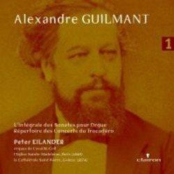 ALEXANDRE GUILMANT DEEL 1 - EILANDER, PETER - 8717202790395