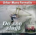 DE ZEE ZINGT - URKER MANS FORMATIE - 8718028541253