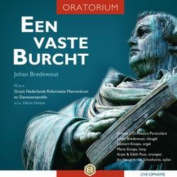 EEN VASTE BURCHT (ORATORIUM) - BREDEWOUT, JOHAN - 8718028543042