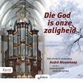 DIE GOD IS ONZE ZALIGHEID - NIEUWKOOP, ANDRE - 8718028543172