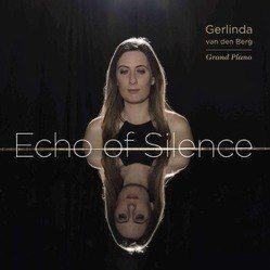 ECHO OF SILENCE (GRAND PIANO) - BERG, GERLINDA VAN DEN - 8718028542755