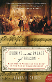 EVENING IN THE PALACE OF REASON - GAINES, JAMES R. - 9780007156610