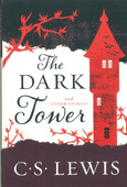 THE DARK TOWER AND OTHER STORIES - LEWIS, C. S. - 9780062643537