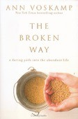 THE BROKEN WAY - VOSKAMP, ANN - 9780310318583