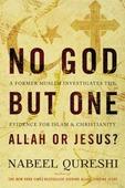 NO GOD BUT ONE - QURESHI, NABEEL - 9780310522553