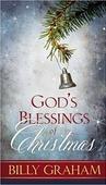 GOD'S BLESSINGS OF CHRISTMAS [BROCHURE] - GRAHAM, BILLY - 9780529104335