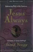 JESUS ALWAYS - YOUNG, SARAH - 9780718039509