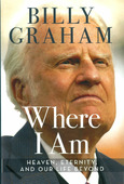 WHERE I AM - GRAHAM, BILLY - 9780718042226