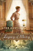 LEGACY OF MERCY - AUSTIN, LYNN - 9780764217630