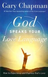 GOD SPEAKS YOUR LOVE LANGUAGE - CHAPMAN, G.D. - 9780802418593