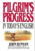PLIGRIM'S PROGRESS IN TODAYS ENGLISH - BUNYAN / THOMAS - 9780802465207