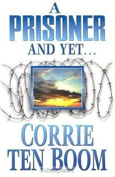 A PRISONER AND YET... - BOOM, CORRIE TEN - 9780875080192