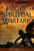 SPURGEON ON PRAYER & SPIRITUAL WARFARE - SPURGEON, CHARLES - 9780883685273