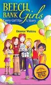 BEECH BANK GIRLS EVERY GIRL HAS A STORY - WATKINS, ELEANOR - 9780953696345