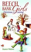BEECH BANK GIRLS CHRISTMAS IS COMING - WATKINS, ELEANOR - 9780956904317