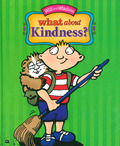 WHAT ABOUT KINDNESS ? - FULLER, CHIP - 9780997053128