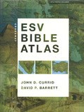 CROSSWAY ESV BIBLE ATLAS - CURRID/BARRETT - 9781433501920