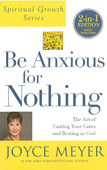 BEING ANXIOUS FOR NOTHING - MEYER, JOYCE - 9781455542475