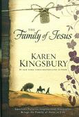 THE FAMILY OF JESUS - KINGSBURY, KAREN - 9781476707372