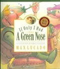 IF ONLY I HAD A GREEN NOSE - LUCADO MAX - 9781581343977