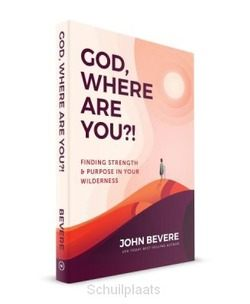GOD WHERE ARE YOU - BEVERE, JOHN - 9781937558192