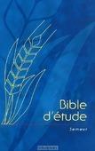 FRANSE STUDIEBIJBEL [ED. SEMEUR] - BIBLE D'ETUDE [FRANCAIS] - 9782755000139