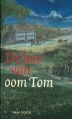 DE HUT VAN OOM TOM - STOWE - 9789000030439