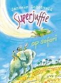 SUPERJUFFIE OP SAFARI - SCHOTVELD, JANNEKE - 9789000318469