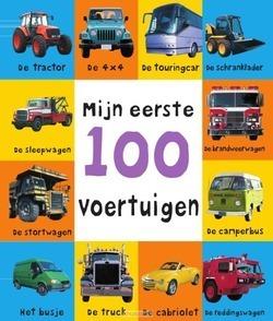 MIJN EERSTE 100 VOERTUIGEN - PRIDDY, ROGER - 9789000341184