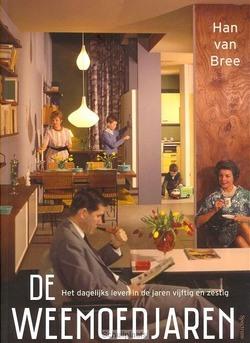 DE WEEMOEDJAREN - BREE, HAN VAN - 9789000348039