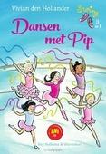 DANSEN MET PIP - HOLLANDER, VIVIAN DEN - 9789000350322