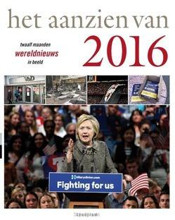 HET AANZIEN VAN 2016 - BREE, HAN VAN - 9789000352029