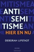 ANTISEMITISME HIER EN NU - LIPSTADT, DEBORAH - 9789000352289