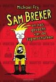 SAM BREKER EN HET GEVECHT VAN DE SUPERSC - FRY, MICHAEL - 9789000358359