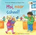 HOI, NAAR SCHOOL! - HOLLANDER, VIVIAN DEN - 9789000362875