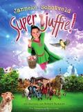 SUPERJUFFIE! - SCHOTVELD, JANNEKE - 9789000362899