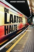 DE LAATSTE HALTE - BROKERS, WENDY - 9789000364169
