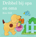 DRIBBEL BIJ OPA EN OMA - HILL, ERIC - 9789000370016