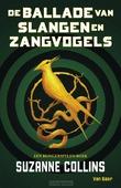 DE BALLADE VAN SLANGEN EN ZANGVOGELS - COLLINS, SUZANNE - 9789000372058