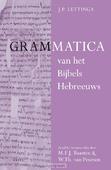 GRAMMATICA VAN HET BIJBELS HEBREEUWS EN - LETTINGA, J.P. - 9789004214484
