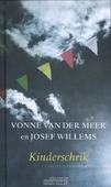 KINDERSCHRIK - MEER, VONNE VAN DER; WILLEMS, JOSEF - 9789020412628