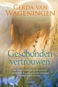 GESCHONDEN VERTROUWEN - WAGENINGEN, GERDA VAN - 9789020535754