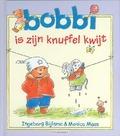 BOBBI IS ZIJN KNUFFEL KWIJT - MAAS - 9789020684032
