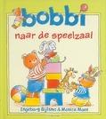 BOBBI NAAR DE SPEELZAAL - BIJLSMA - 9789020684049