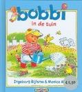 BOBBI IN DE TUIN - BIJLSMA, INGEBORG - 9789020684131